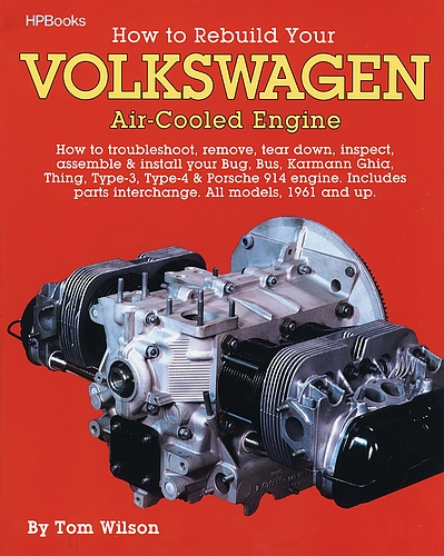How To Rebuild Your Volkswagen Engine Manual